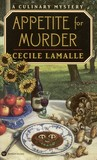 Appetite for Murder (Charly Poisson, #1)