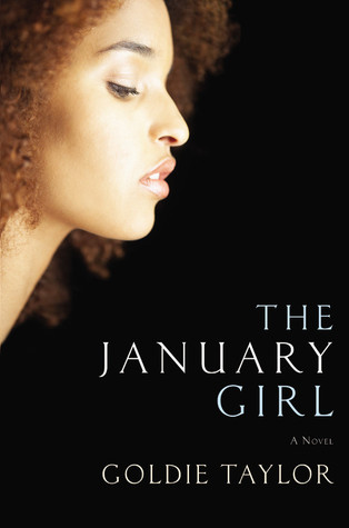 The January Girl by Goldie Taylor