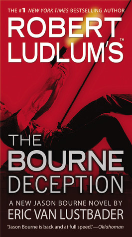 The Bourne Deception, by Eric Van Lustbader