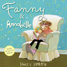 Fanny & Annabelle by Holly Hobbie