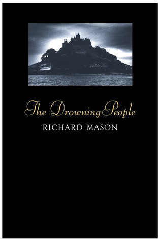 The Drowning People by Richard       Mason