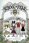 School of Fear by Gitty Daneshvari