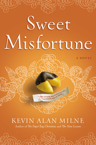 Sweet Misfortune