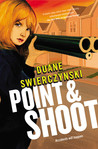 Point and Shoot (Charlie Hardie, #3)