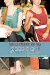Take a Chance on Me (Gossip Girl: The Carlyles, #3)
