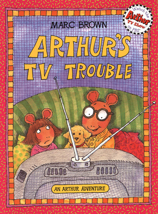 Arthur's TV Trouble (Arthur Adventure Series)