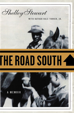 The Road South: A Memoir