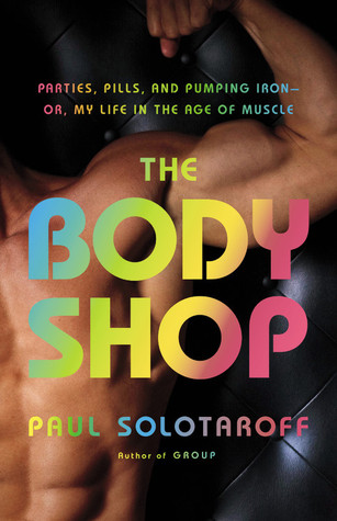 The Body Shop by Paul Solotaroff
