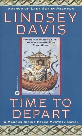 Time to Depart by Lindsey Davis