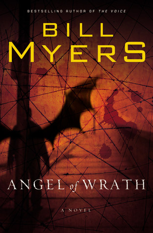 Angel of Wrath by Bill Myers