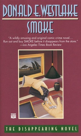 Smoke by Donald E. Westlake