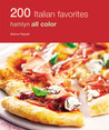 200 Italian Favorites (Hamlyn All Colour Cookbook)