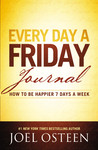 Every Day a Friday Journal by Joel Osteen