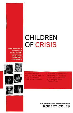 Children of Crisis by Robert Coles