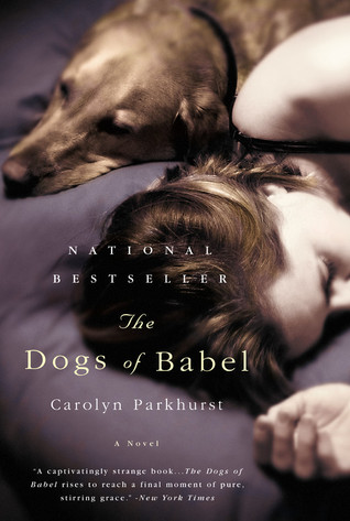 The Dogs of Babel by Carolyn  Parkhurst
