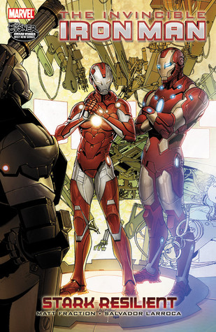 The Invincible Iron Man, Vol. 6 by Matt Fraction