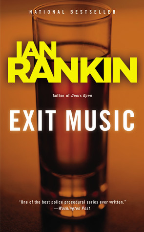 Exit Music (Inspector Rebus, #17)