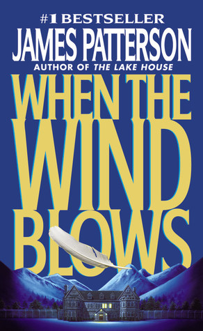 When the Wind Blows by James Patterson