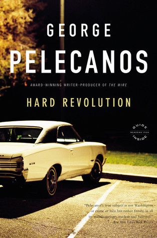 Hard Revolution (Derek Strange and Terry Quinn) - George Pelecanos