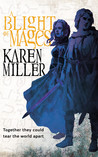 A Blight of Mages (Kingmaker, Kingbreaker, #0.5)