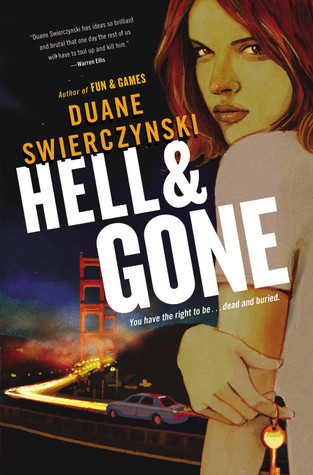 Hell and Gone by Duane Swierczynski