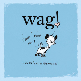 Download online for free Wag! (Mutts) ePub by Patrick McDonnell