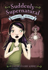 Unhappy Medium (Suddenly Supernatural #3)