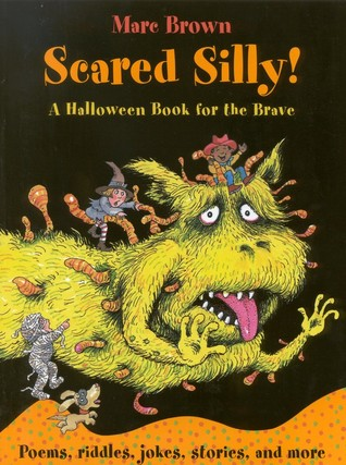 Scared Silly! by Marc Brown