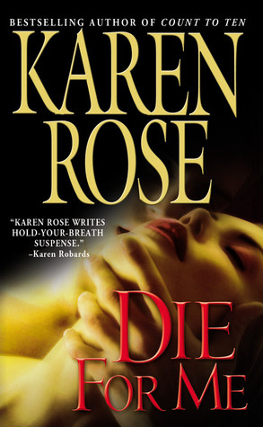 Die For Me (Romantic Suspense, #7)