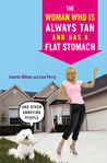 The Woman Who Is Always Tan And Has a Flat Stomach: And Other Annoying People