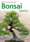 Bonsai Basics: A Comprehensive Guide to Care and Cultivation