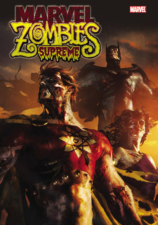 Marvel Zombies Supreme by Frank Marraffino