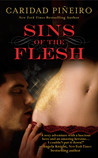 Sins of the Flesh by Caridad Piñeiro