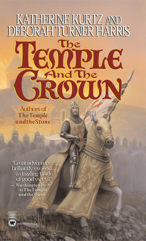 The Temple and the Crown by Katherine Kurtz
