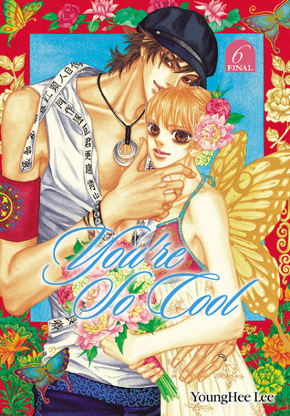 Read online You're So Cool, Volume 6 (You're So Cool #6) by Lee Young-Hee PDF