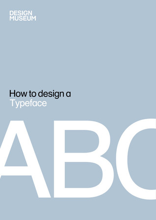 How To Design a Typeface
