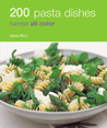 200 Pasta Dishes (Hamlyn All Colour Cookbooks)