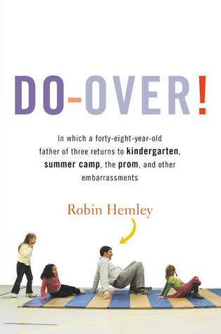 Do-Over! by Robin Hemley
