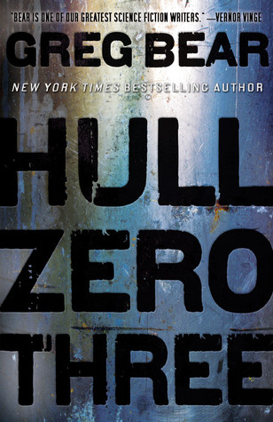 Hull Zero Three by Greg Bear