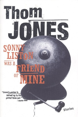 Sonny Liston Was a Friend of Mine: Stories