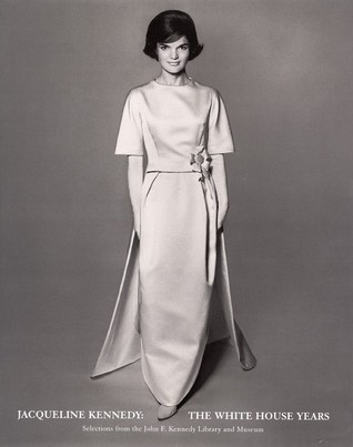 Jacqueline Kennedy, The White House Years: Selections from the John F. Kennedy Library & Museum