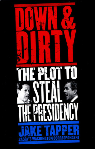 Down & Dirty by Jake Tapper
