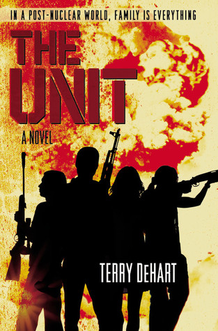 The Unit by Terry DeHart