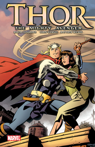 Thor the Mighty Avenger (Volume 1 )