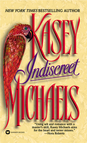 Indiscreet by Kasey Michaels