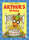 Arthur's Birthday (Arthur Adventure Series)