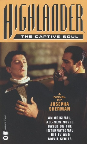 Highlander: The Captive Soul (Highlander)
