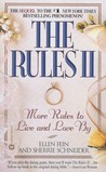 The Rules II: More Rules to Live and Love By