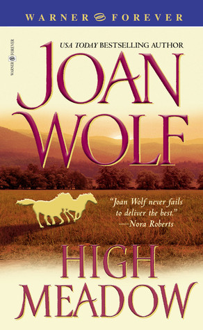 High Meadow by Joan Wolf