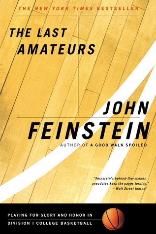 The Last Amateurs by John Feinstein
